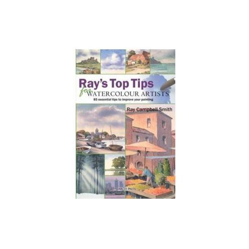 Ray's Top Tips for Watercolour Artists (9781844484539)