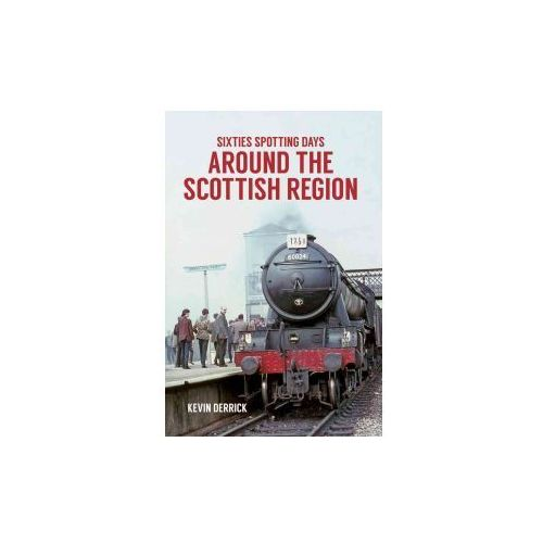 Sixties Spotting Days Around the Scottish Region