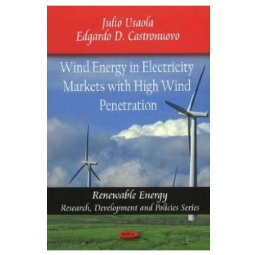 Wind Energy in Electricity Markets with High Wind Penetration (9781607411536)