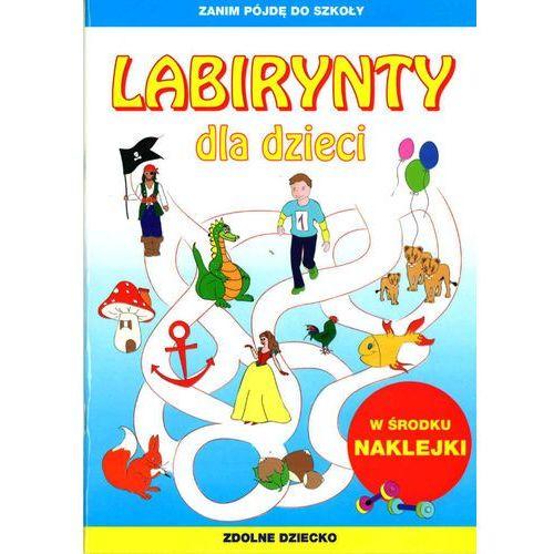 Labirynty dla dzieci + zakładka do książki GRATIS (40 str.)
