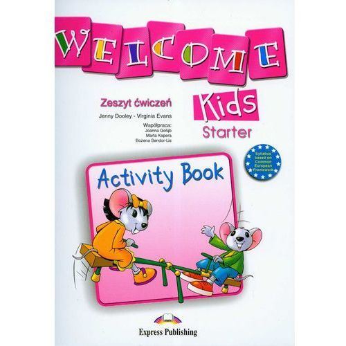 Welcome Kids. Starter. Activity Book