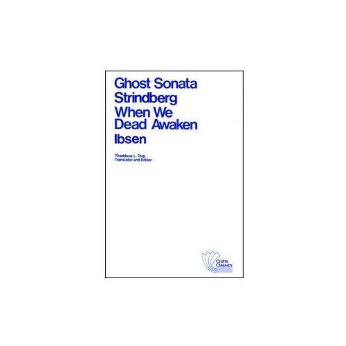 Ghost Sonata and When We Dead Awaken (9780882951126)