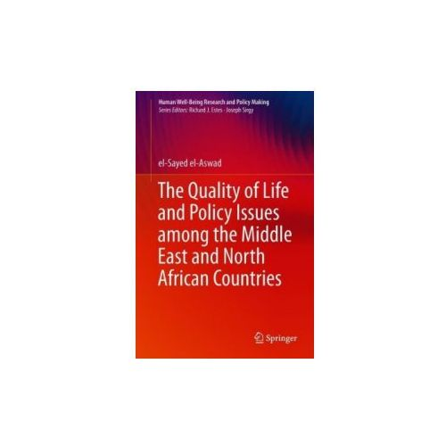 Quality of Life and Policy Issues among the Middle East and North African Countries (9783030003258)