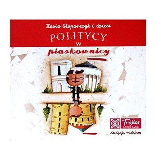 Kasia Stoparczyk i Dzieci - Politycy w piaskownicy