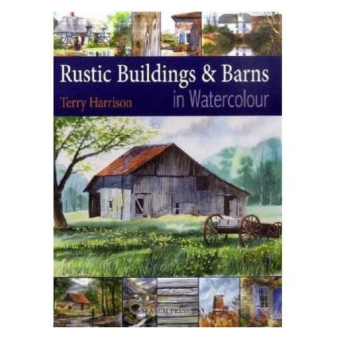 Rustic Buildings And Barns In Watercolour, Harrison, Terry