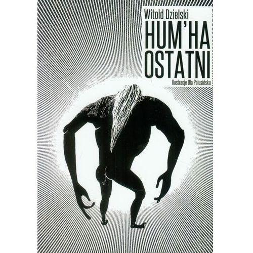 Hum' Ha Ostatni, Psychoskok