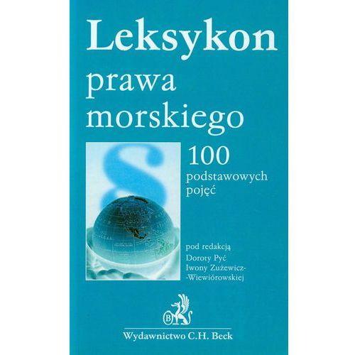 Leksykon prawa morskiego. 100 podstawowych pojęć, oprawa miękka