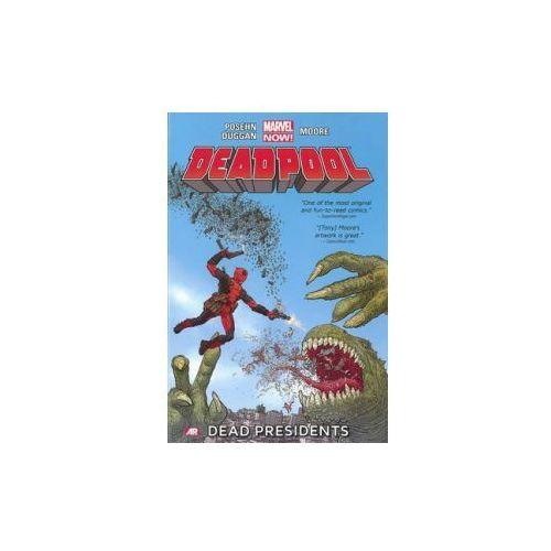 Deadpool - Volume 1: Dead Presidents (marvel Now) (9780785166801)