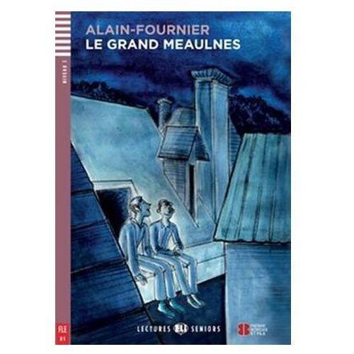 Lectures ELI Seniors - Le Grand Meaulnes + CD Audio, oprawa miękka