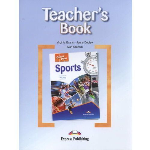 Career Paths Sports Teacher's Book - Evans Virginia, Dooley Jenny, (39 str.)