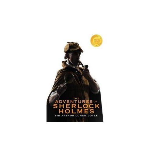 Adventures of Sherlock Holmes (Illustrated) (1000 Copy Limited Edition)