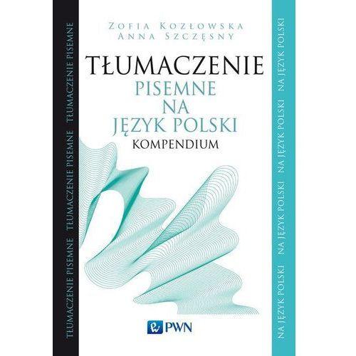 Tłumaczenie pisemne na język polski Kompendium, PWN