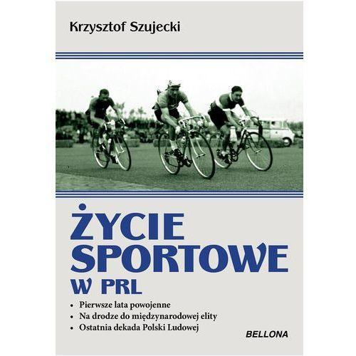 ŻYCIE SPORTOWE W PRL, KRZYSZTOF SZUJECKI (2014)