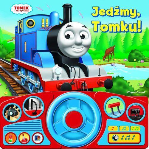 Tomek i przyjaciele. Jedźmy, Tomku! (9788327436115)