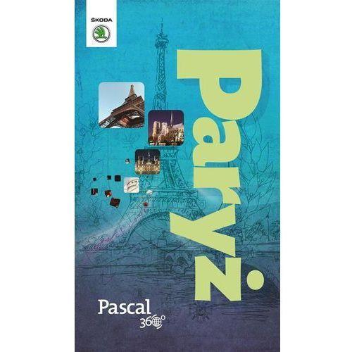 Paryż - Pascal 360 stopni (2014) - Dostępne od: 2014-11-21 (192 str.)