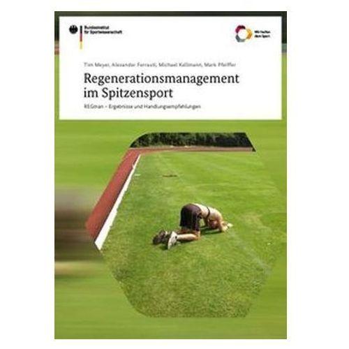 Regenerationsmanagement im Spitzensport Bundesinstitut für Sportwissenschaft