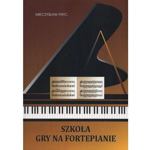 Szkoła gry na fortepianie, Fryc Mieczysław