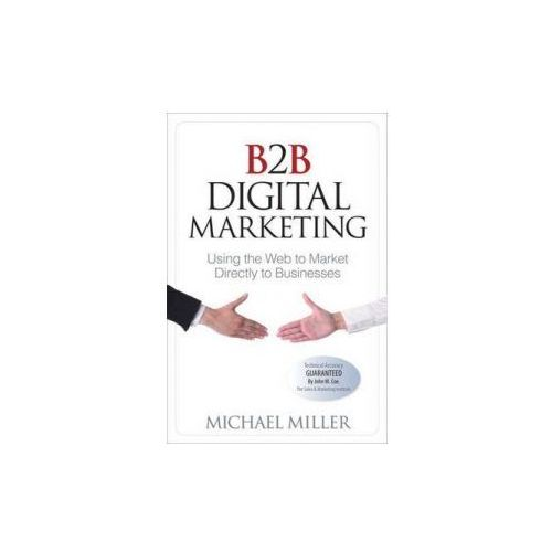 B2B Digital Marketing, Miller, Michael
