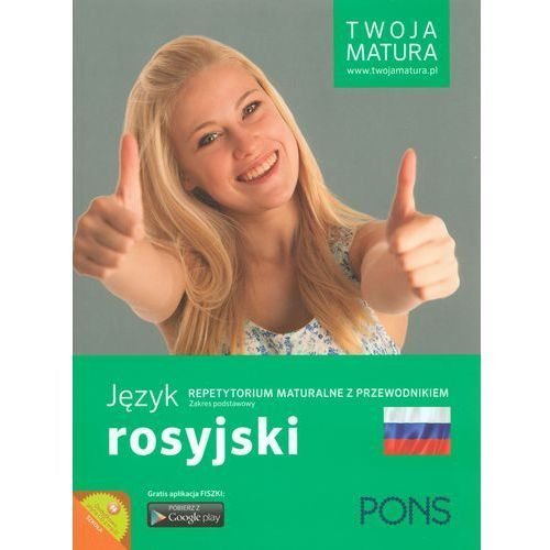 Twoja matura Język rosyjski Repetytorium maturalne - Wysyłka od 3,99 - porównuj ceny z wysyłką (272 str.)
