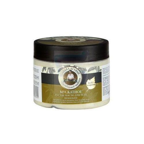 Agafii masło do ciała regeneracyjne - muszkatołowiec - 300ml marki Bania agafii
