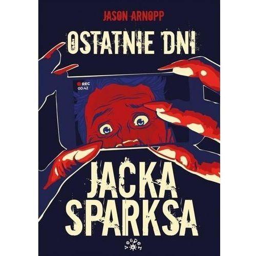 Ostatnie dni Jacka Sparksa (2018)