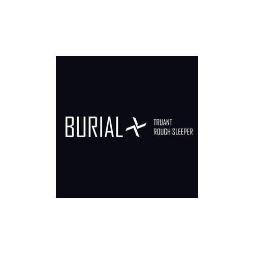 Truant / Rough Sleeper - Burial (Płyta CD), 00058583