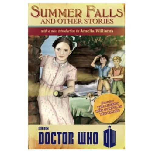 Doctor Who: Summer Falls and Other Stories