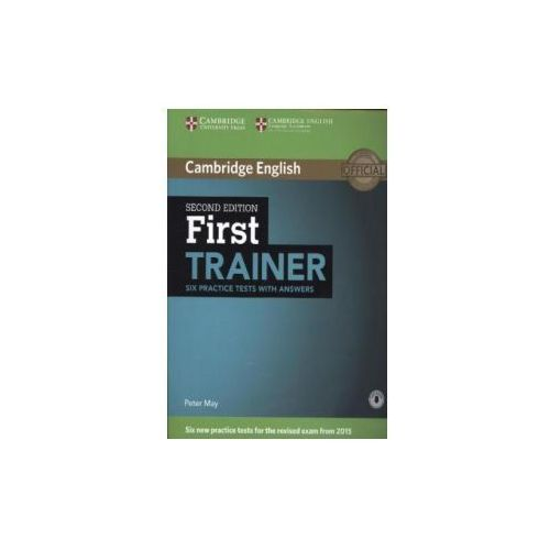 First Trainer - Six Practice Tests with answers