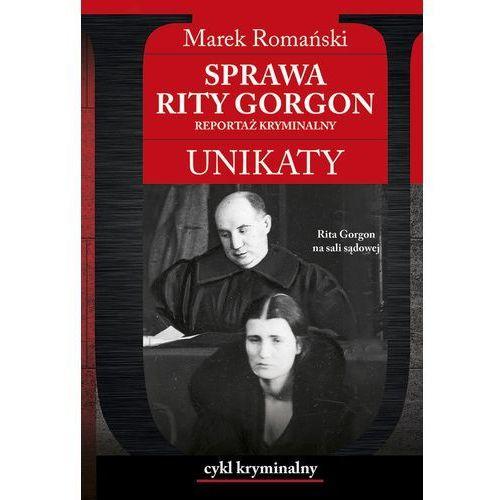 Sprawa Rity Gorgon Unikaty - Wysyłka od 3,99 - porównuj ceny z wysyłką (138 str.)