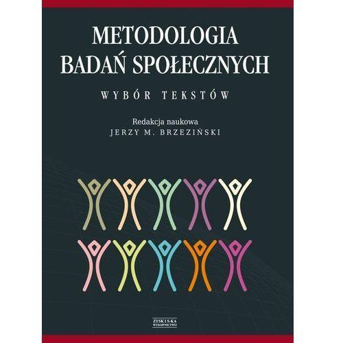 Metodologia badań społecznych. Wybór tekstów., Zysk i S-ka