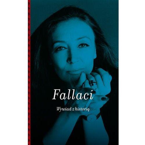 Wywiad z historią - Oriana Fallaci - ebook