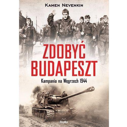 Zdobyć Budapeszt. Kampania na Węgrzech 1944, Kamen Nevenkin