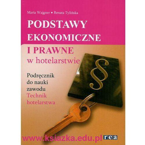 Ekonomia i prawo w hotelarstwie Podręcznik (9788375441284)