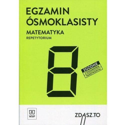Egzamin ósmoklasisty Matematyka Repetytorium Zdasz.To - Praca zbiorowa (9788302179761)