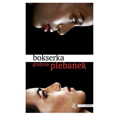 Bokserka - Wysyłka od 5,99 - kupuj w sprawdzonych księgarniach !!!, oprawa miękka