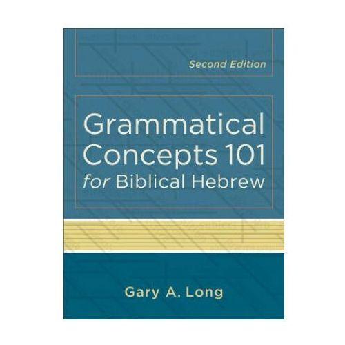 Grammatical Concepts 101 for Biblical Hebrew (9780801048746)