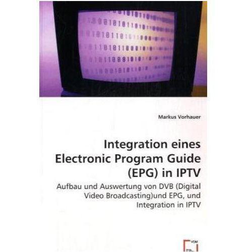 Integration eines Electronic Program Guide (EPG) in IPTV