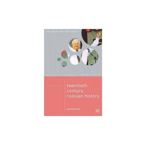 Mastering Twentieth-Century Russian History, Macmillan