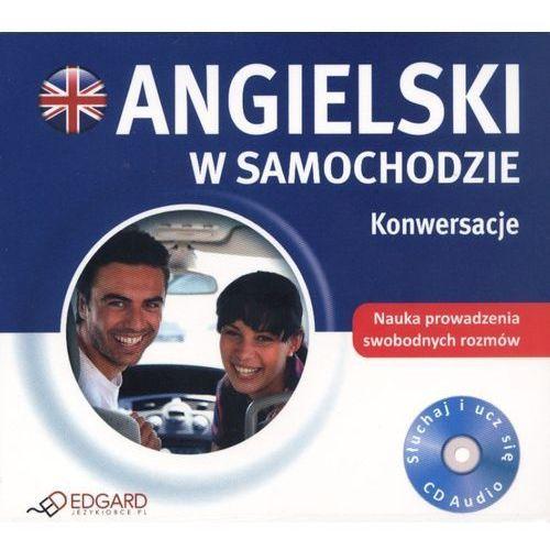 Angielski w samochodzie. Konwersacje. Książka audio CD - Praca zbiorowa, Edgard
