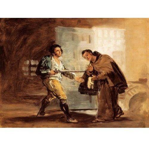 obraz Friar Pedro Offers Shoes to El Maragato and Prepares to Push Aside His Gun 1806-1807 Francisco Goya (obraz)