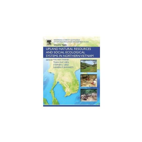Redefining Diversity and Dynamics of Natural Resources Management in Asia, Volume 2 (9780128054536)
