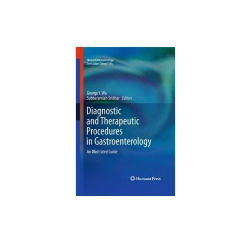 Diagnostic and Therapeutic Procedures in Gastroenterology (9781588294784)