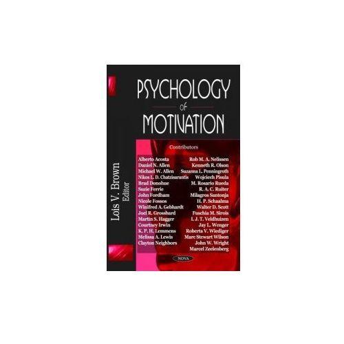 Psychology of Motivation, Lois V. Brown
