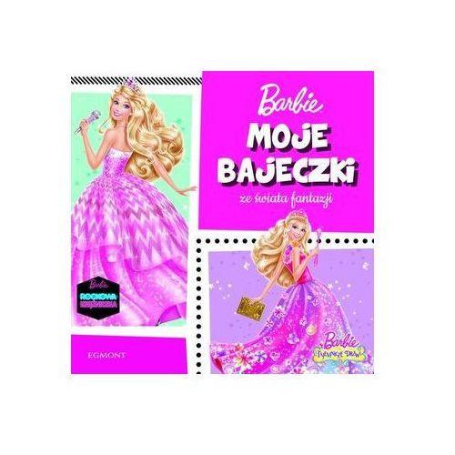 Barbie. Moje bajeczki ze świata fantazji Praca zbiorowa