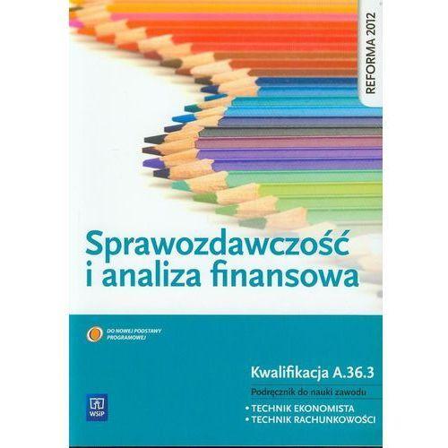 Sprawozdawczość i analiza finansowa - Grażyna Borowska, Irena Frymark (9788302136146)