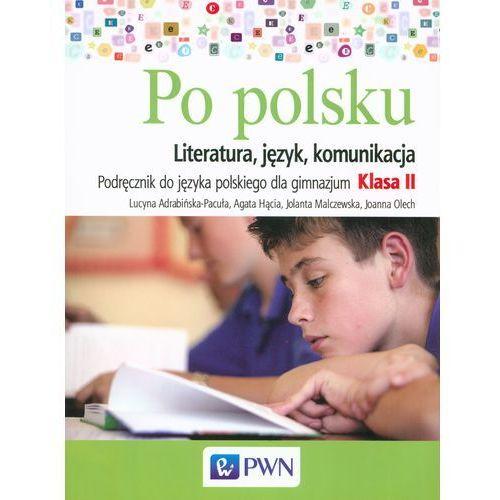 Język polski GIM KL 2 Podręcznik Po polsku (2015) (9788326725302)