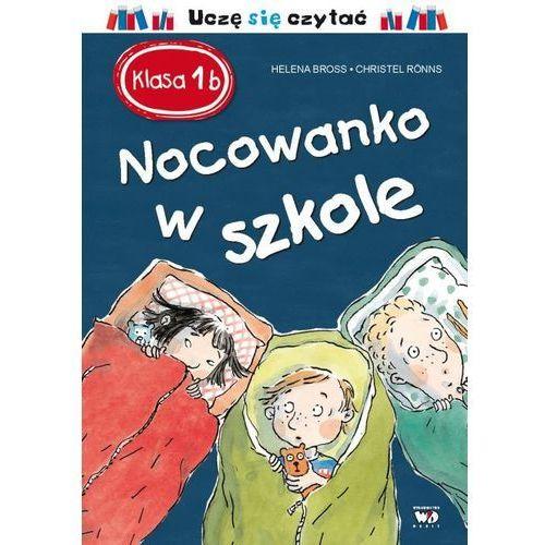 Klasa 1 b. Nocowanko w szkole - Bross Helena (9788380570689)