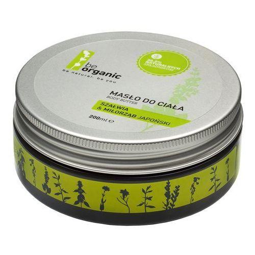 Naturalne masło do ciała - szałwia muszkatołowa i miłorząb japoński - 200ml - marki Be organic