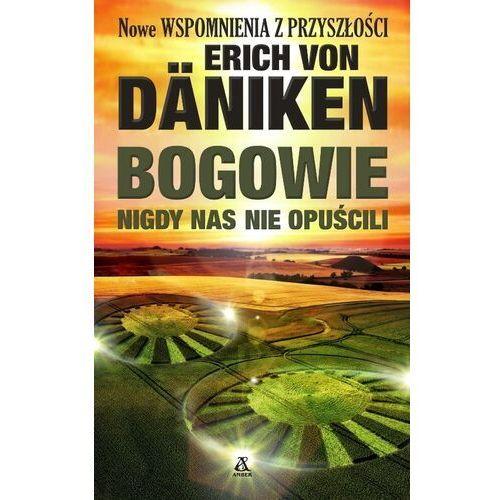 Bogowie nigdy nas nie opuścili, Erich von Daniken