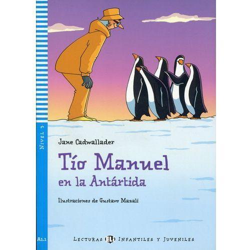 Lecturas ELI Infantiles y Juveniles - Tío Manuel en la Antártida + CD Audio (9788853605368)